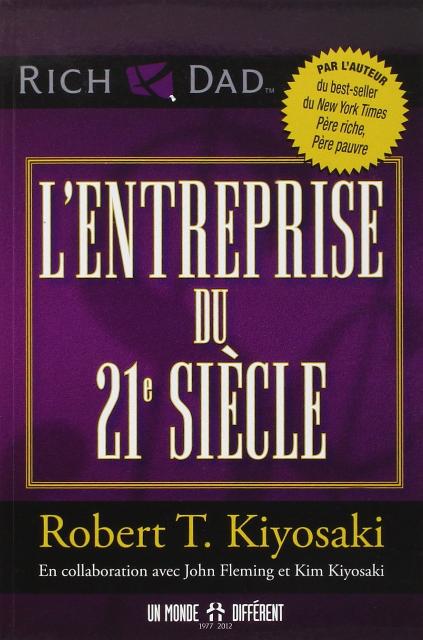 L'entreprise du 21e siècle – Robert Kiyosaki