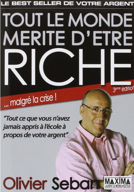 TOUT LE MONDE MERITE D'ETRE RICHE – 3ème Edition