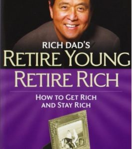 retire young retire rich robert kiyosaki pdf