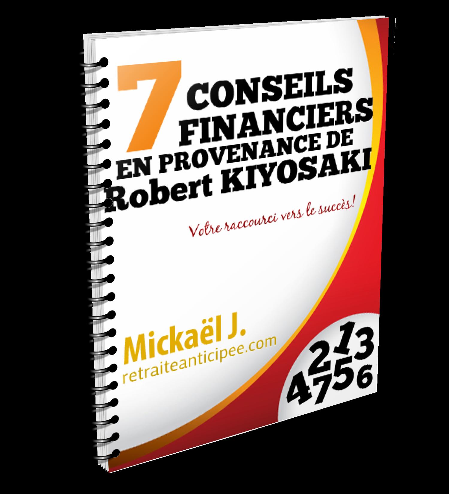 7 conseils de Robert Kiyosaki pour atteindre son plein potentiel